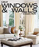 Great Windows & Walls Collection (Better Homes and Gardens Home)