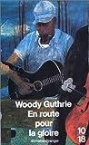 echange, troc Woody Guthrie - En route pour la gloire