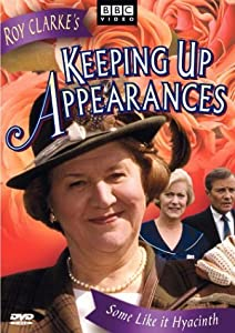 Keeping Up Appearances - Some Like It Hyacinth from BBC Home Entertainment