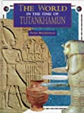 Tutankhamun (World in the Time of...)