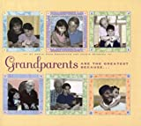Grandparents are the Greatest Because...
