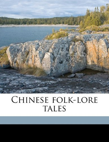Chinese folk-lore tales