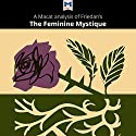 A Macat Analysis of Betty Friedan's The Feminine Mystique Audiobook by Elizabeth D. Whitaker Narrated by  Macat.com