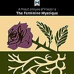 A Macat Analysis of Betty Friedan's The Feminine Mystique | Elizabeth D. Whitaker