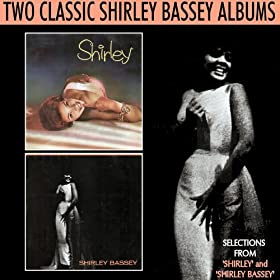 Selections from 'Shirley' and 'Shirley Bassey'