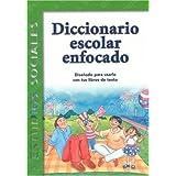Diccionario Escolar Enfocado: Estudios Sociales: Grado 1