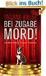 Bei Zugabe Mord!: Eine Diva ermittelt...