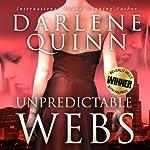 Unpredictable Webs | Darlene Quinn