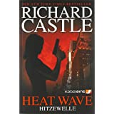 "Castle 1: Heat Wave - Hitzewellevon ""Richard Castle"""
