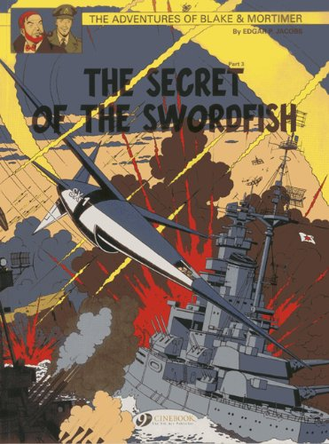 Blake & Mortimer, Tome 17 : The Secret of the Swordfish : Part 3, SX1 strikes back (Blake & Mortimer 17)