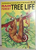 img - for Rain Forest Tree Life: An Educational Coloring Book book / textbook / text book