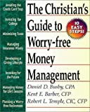 img - for A Christian's Guide to Worry-Free Money Management: Ten Easy Steps book / textbook / text book