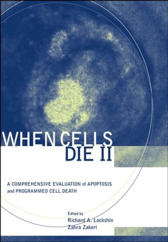 When Cells Die II: A Comprehensive Evaluation of Apoptosis and Programmed Cell Death