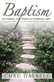 Baptism: Entering the Path to Eternal Life