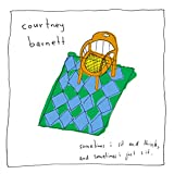 Buy Courtney Barnett – Sometimes I Sit and Think, And Sometimes I Just Sit New or Used via Amazon