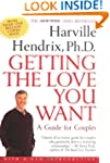 Getting the Love You Want: A Guide fo...