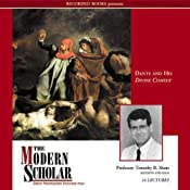 The Modern Scholar: Dante and His Divine Comedy: The Modern Scholar | [Timothy B. Shutt]
