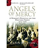 img - for [(Angels of Mercy: Nurses on the Western Front)] [Author: Eileen Crofton] published on (August, 2013) book / textbook / text book
