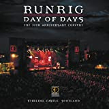 Day Of Days The 30th Anniversary Concert Stirling Castle, Scotland