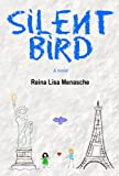 Silent Bird
