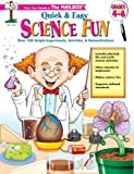 Quick And Easy Science Fun: Grades 4-6 (156234515X) by Kalwat, Deborah