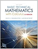 Basic Technical Mathematics with Calculus, SI Version Plus MyMathLab with Pearson eText -- Access Card Package (10th Edition)