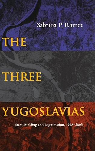 The Three Yugoslavias: State-Building and Legitimation, 1918-2005 (Woodrow Wilson Center Press)