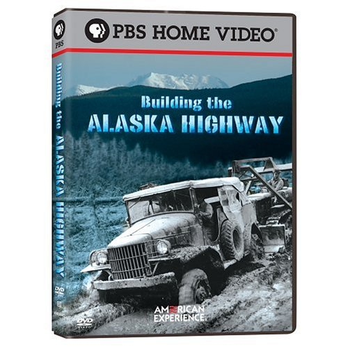 American Experience: Building the Alaska Highway [DVD] [Region 1] [US Import] [NTSC]