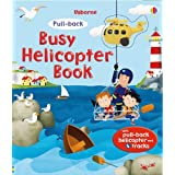 Busy Helicopter (Usborne Pull-back Books) (Usborne Pull-back Series)by Fiona Watt