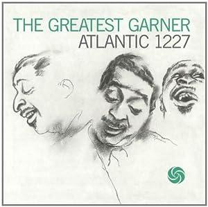 Greatest Garner