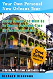 img - for Your Own Personal New Orleans Tour (Travel Guide): Seven Things You Must Do To Have A Fabulous Time In The Crescent City -- A guide for visitors and locals alike book / textbook / text book