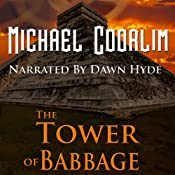 The Tower of Babbage: Galvanic Century | Michael Coorlim