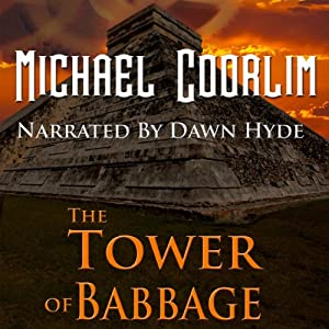 The Tower of Babbage: Galvanic Century | [Michael Coorlim]