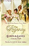Nicola Cornick The Regency Lords & Ladies Collection Vol 1: The Larkswood Legacy / The Neglectful Guardian (Regency Lords and Ladies Collection)