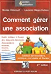 Comment g�rer une association - Gesti...