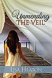 Unmending the Veil