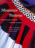 Mountain Patterns:  The Survival of the Nuosu Culture in China
