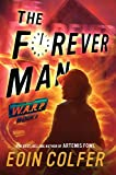 WARP, Book 3: The Forever Man (W.A.R.P.)