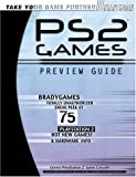 PlayStation 2 Preview Guide (Bradygames Take Your Games Further) (0744000378) by BradyGames