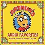 Arthur's Audio Favorites, Volume 2 | Marc Brown