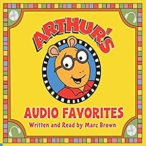 Arthur's Audio Favorites, Volume 2 Audiobook