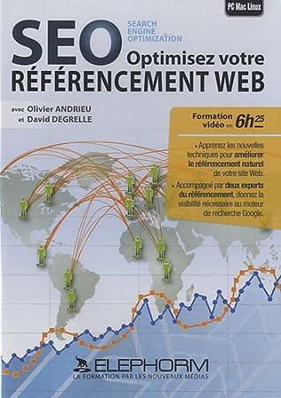 SEO, optimiser votre référencement Web (Olivier Andrieu, David Degrelle)