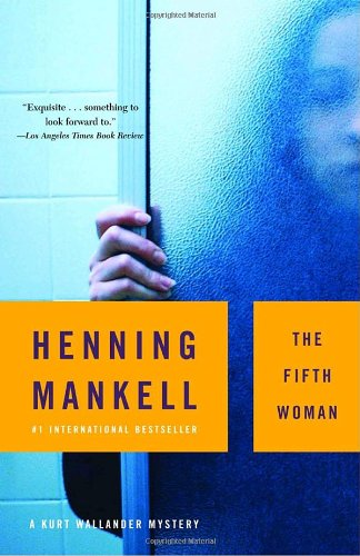 The Fifth Woman, Henning Mankell; Steven T. Murray