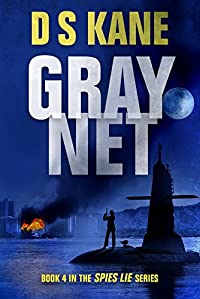Graynet: Book 4 Of The Spies Lie Series by DS Kane ebook deal