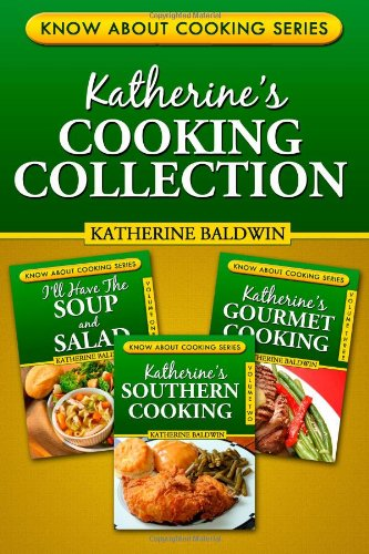 Katherine'S Cooking Collection (Know About Cooking) (Volume 4)