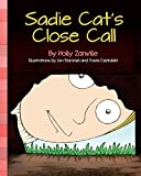 img - for Sadie Cat's Close Call (The Z House Stories) book / textbook / text book