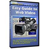 Easy Guide to Web Video ~ Bill Myers