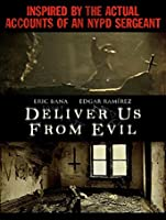 Deliver Us From Evil [HD]