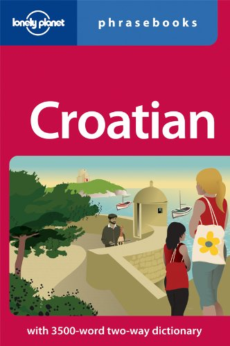 Lonely Planet Croatian Phrasebook (Lonely Planet Phrasebooks)