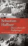 Das Leben der Fußgänger. (3446204903) by Sebastian Haffner